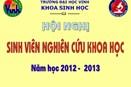 Khoa Sinh học tổ chức thành công Hội nghị Sinh viên NCKH cấp Khoa, năm học 2012 - 2013